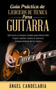 Guía Práctica de Ejercicios de Técnica para Guitarra