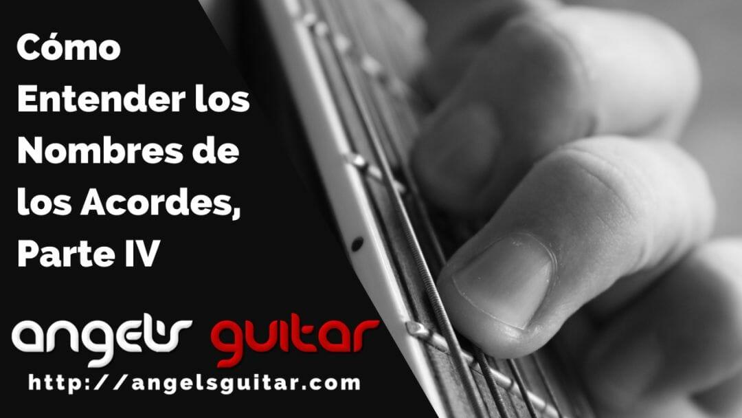 Cómo Entender los Nombres de los Acordes, Parte IV: Acordes de Novena en la Guitarra
