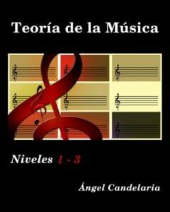 Teoria de la Musica: Niveles 1 - 3