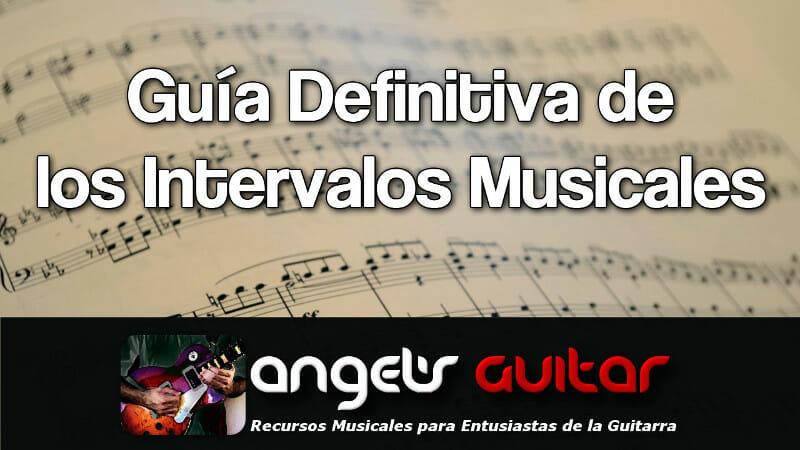 La Guía Definitiva de los Intervalos Musicales
