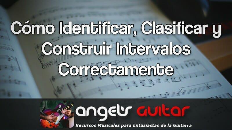 Cómo identificar, clasificar y construir intervalos musicales