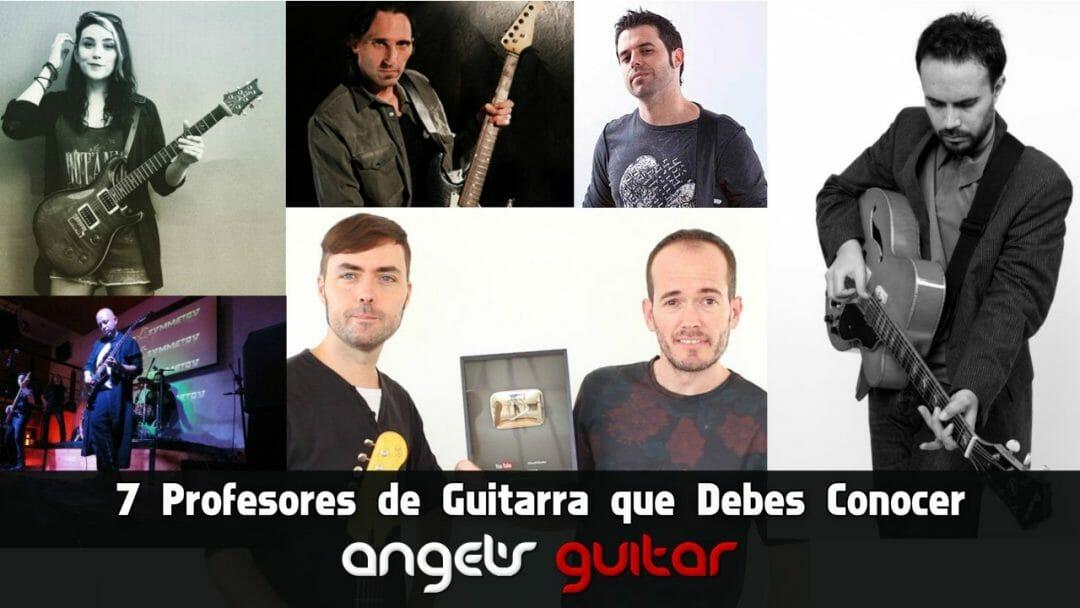 7 Profesores de Guitarra que Debes Conocer (y algunos extra sugeridos por lectores del blog)