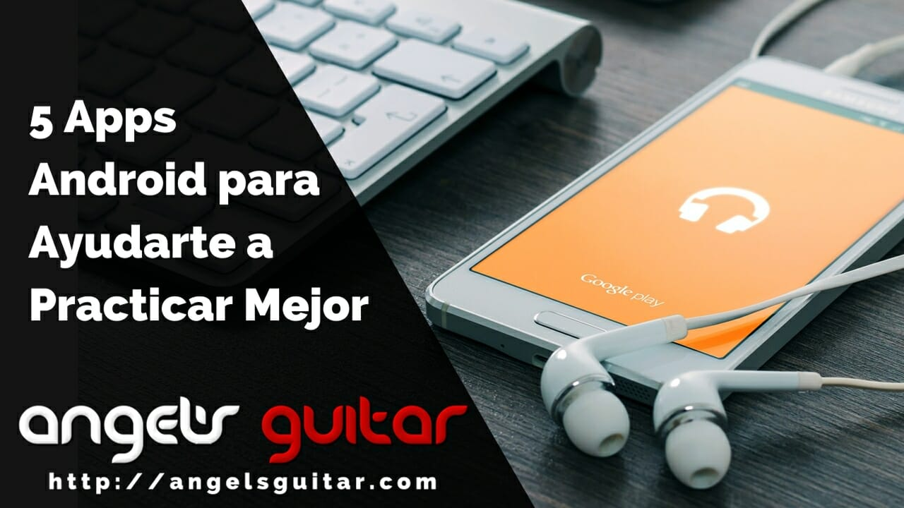 5 apps android para guitarristas