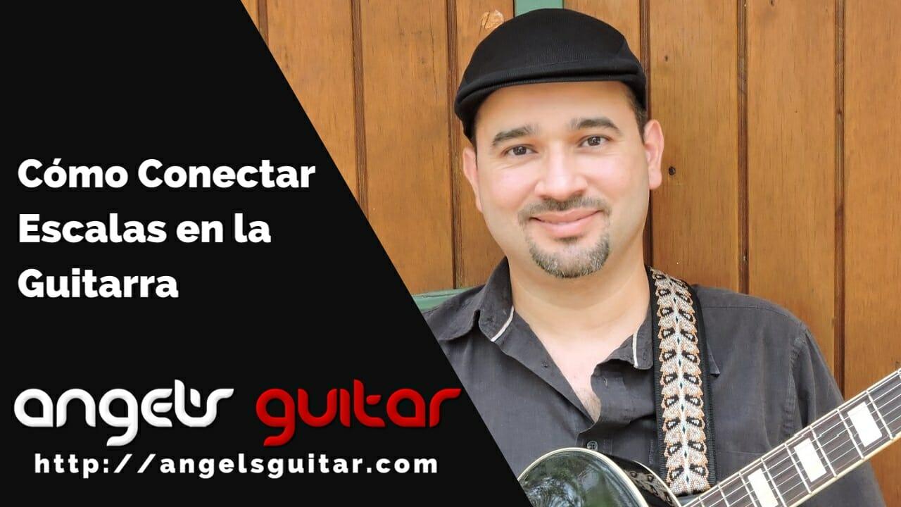 cómo conectar escalas en la guitarra
