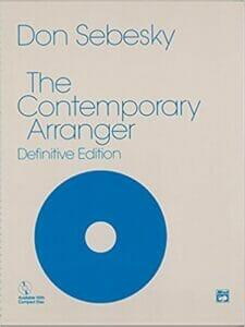 The Contemporary Arranger Don Sebesky