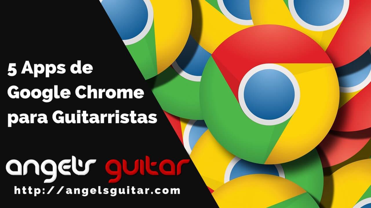 Apps Google Chrome Guitarristas