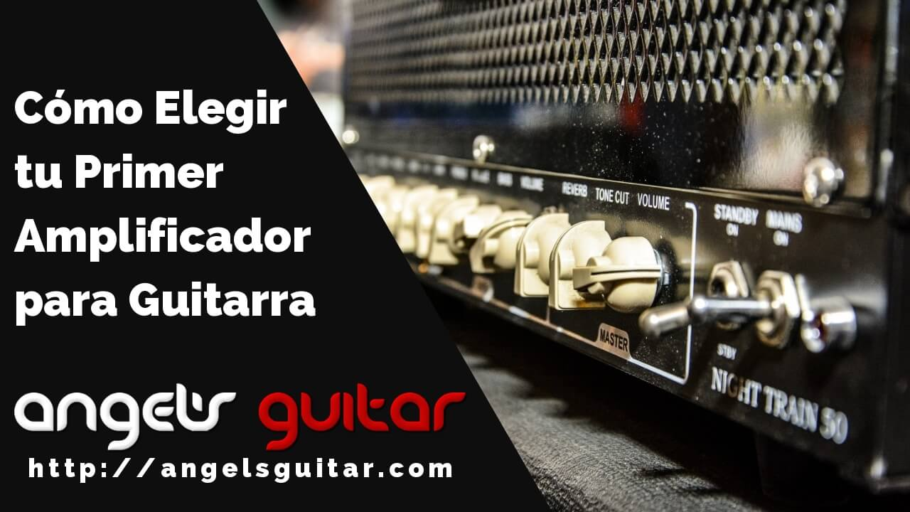 Cómo Elegir tu Primer Amplificador para Guitarra Eléctrica o Acústica