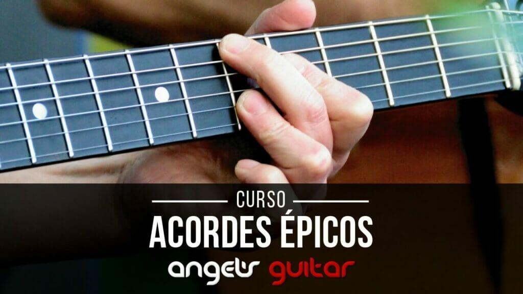 Acordes Épicos - Escuela de Guitarra Online