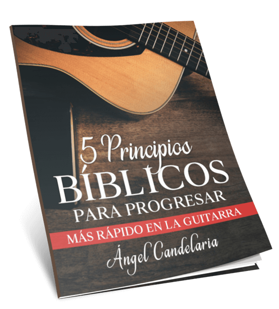 5 principios biblicos para progresar en la guitarra